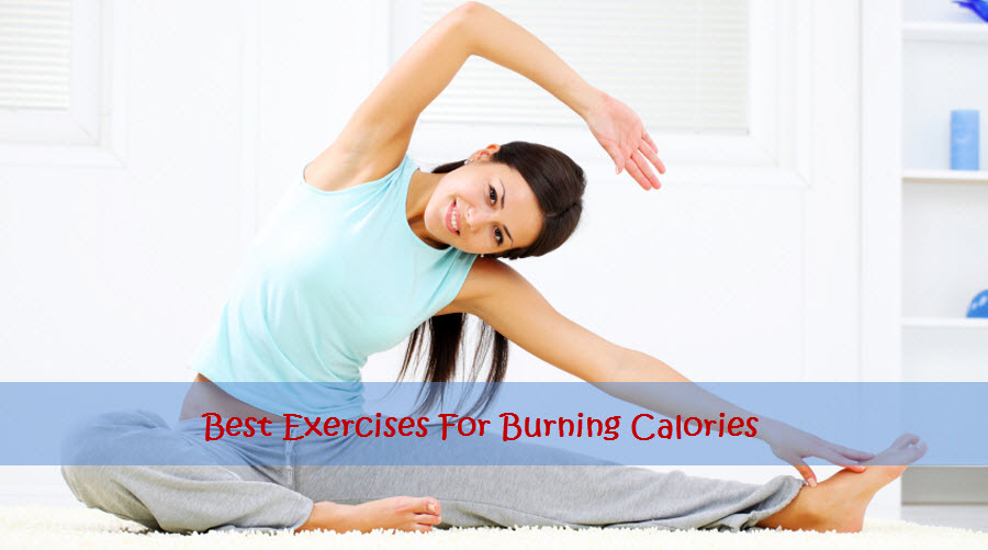 Best Exercises For Burning Calories - My Weight Loss